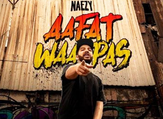 Naezy Makes His Comeback with 'Aafat Wapas'